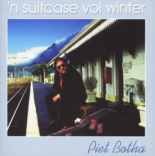 Piet Botha - 'n Suitcase Vol Winter