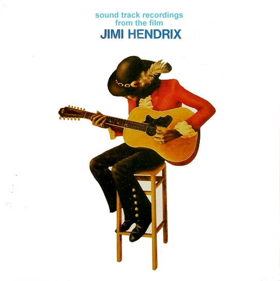 Soundtrack Recordings from the Film Jimi Hendrix (1973)