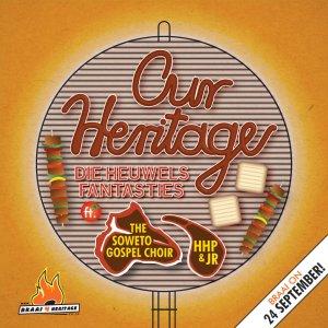 die heuwels fantasties soweto gospel choir hhp jr our heritage