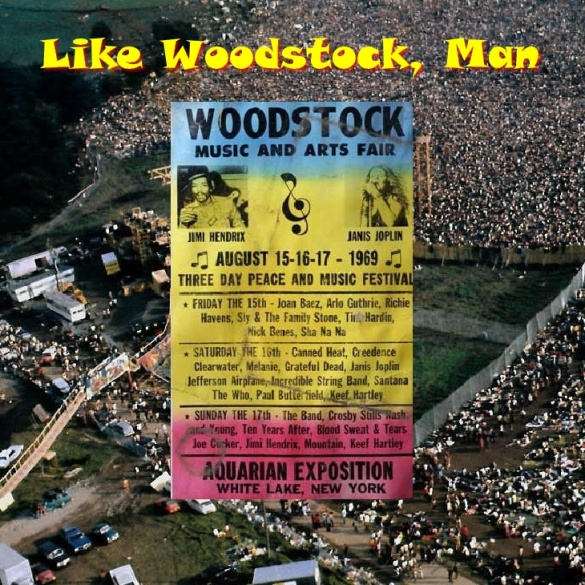 Like Woodstock, Man