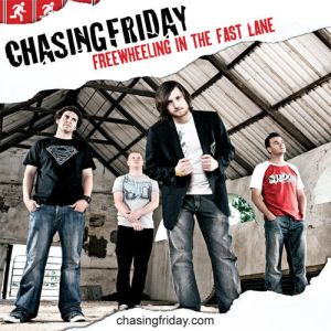 chasing friday freewheeling in the fast lane