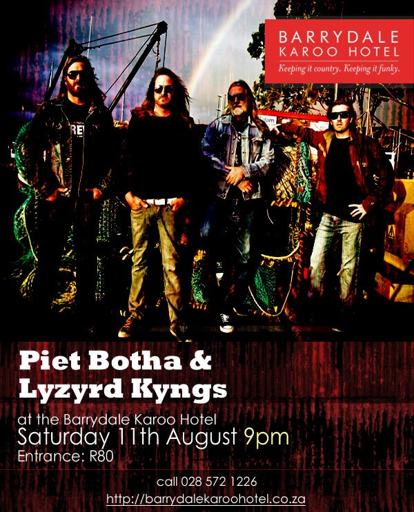 Piet Botha & Lyzyrd Kyngs at Barrydale Karoo Hotel, 11 August 2012