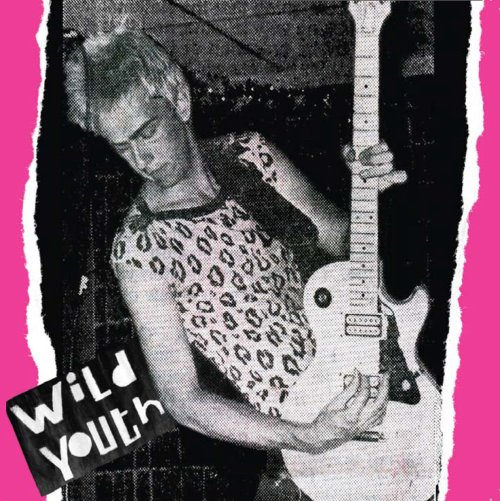 Wild Youth - A Leopard Never Change Her Spots