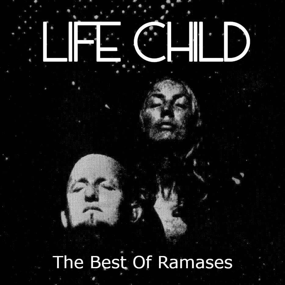 Life Child: The Best of Ramases