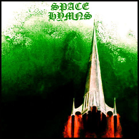 Space Hymns Revisited